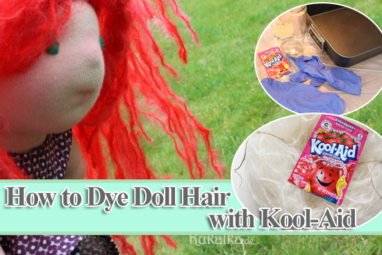 how to dye doll hair with kool aid